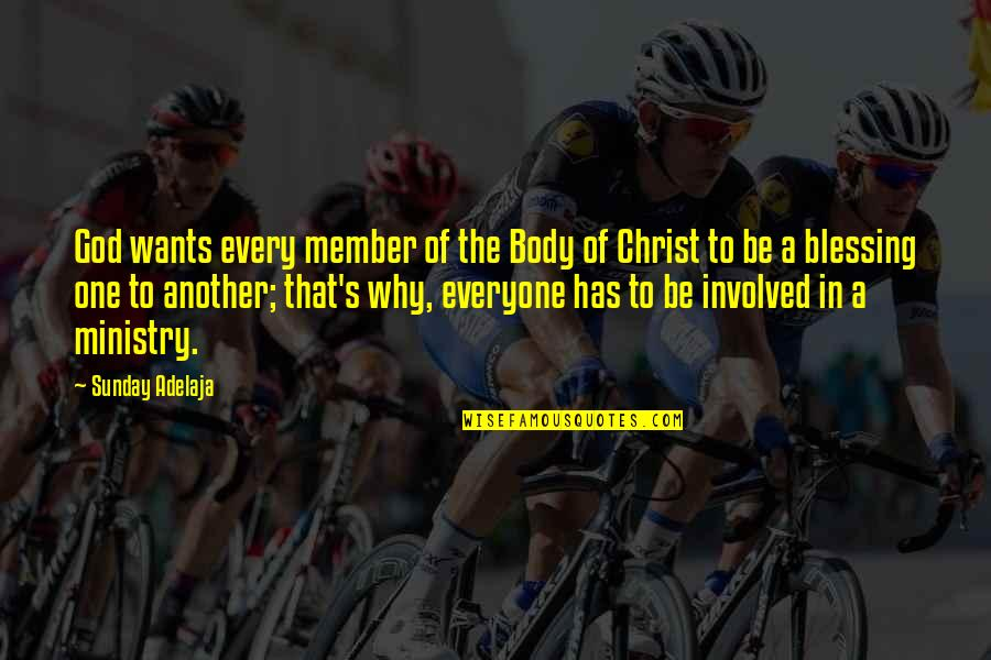 Sunday Quotes By Sunday Adelaja: God wants every member of the Body of