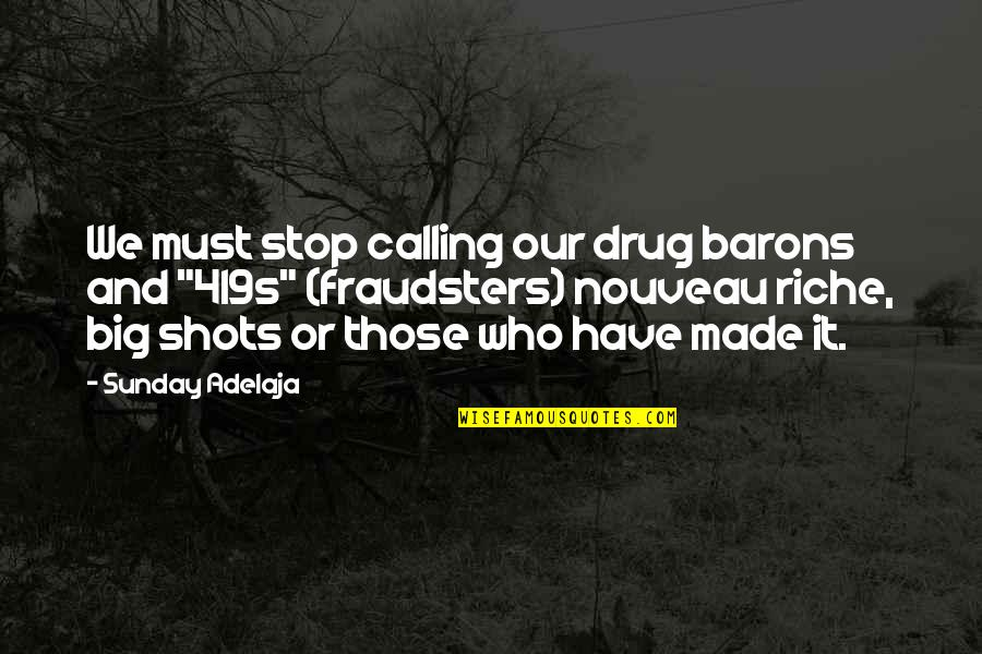 Sunday Quotes By Sunday Adelaja: We must stop calling our drug barons and