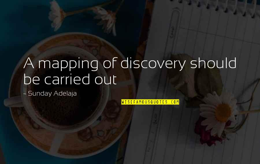 Sunday Quotes By Sunday Adelaja: A mapping of discovery should be carried out