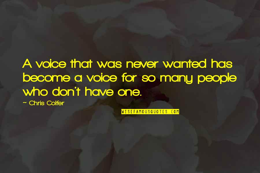 Sungard Quotes By Chris Colfer: A voice that was never wanted has become