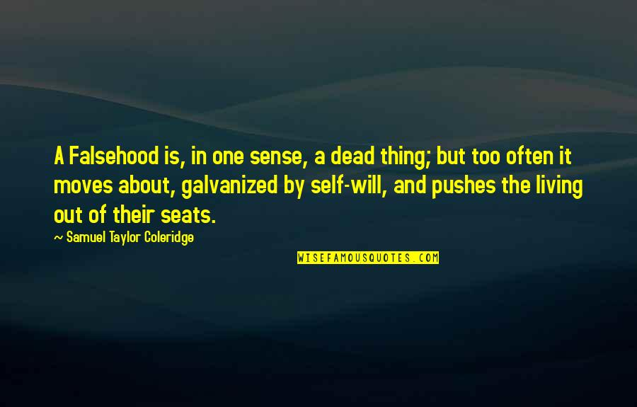 Super Hot Love Quotes By Samuel Taylor Coleridge: A Falsehood is, in one sense, a dead