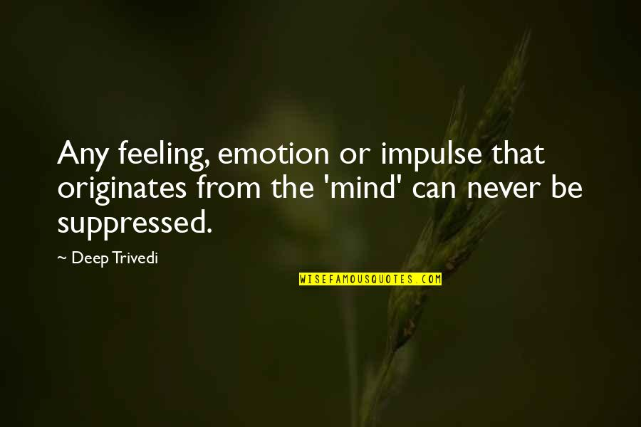 Suppressed Feelings Quotes: top 11 famous quotes about Suppressed