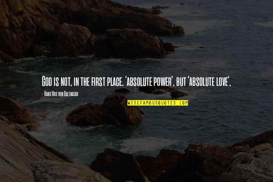 Supreme Kidz Tumblr Quotes By Hans Urs Von Balthasar: God is not, in the first place, 'absolute