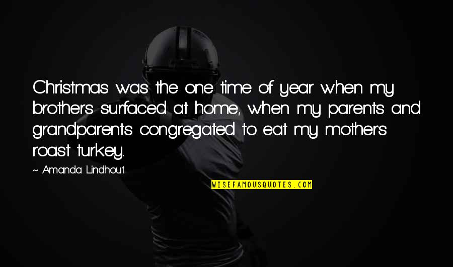 Surfaced Quotes By Amanda Lindhout: Christmas was the one time of year when