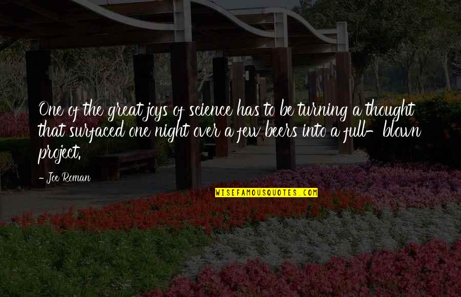Surfaced Quotes By Joe Roman: One of the great joys of science has