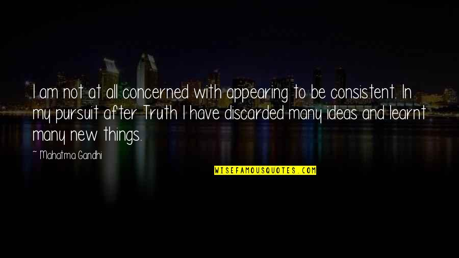 Surfing The Internet Quotes By Mahatma Gandhi: I am not at all concerned with appearing