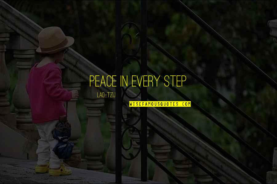 Surname Quotes By Lao-Tzu: Peace in Every step