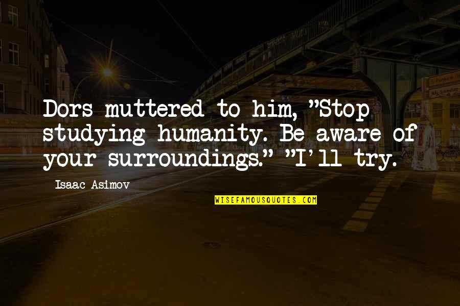 Surroundings Quotes Top 100 Famous Quotes About Surroundings
