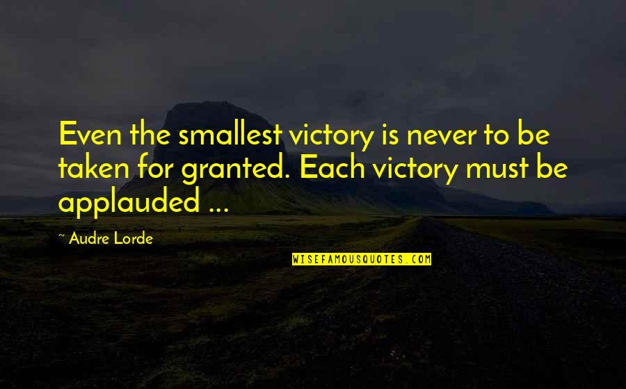 Suyin Beifong Quotes By Audre Lorde: Even the smallest victory is never to be