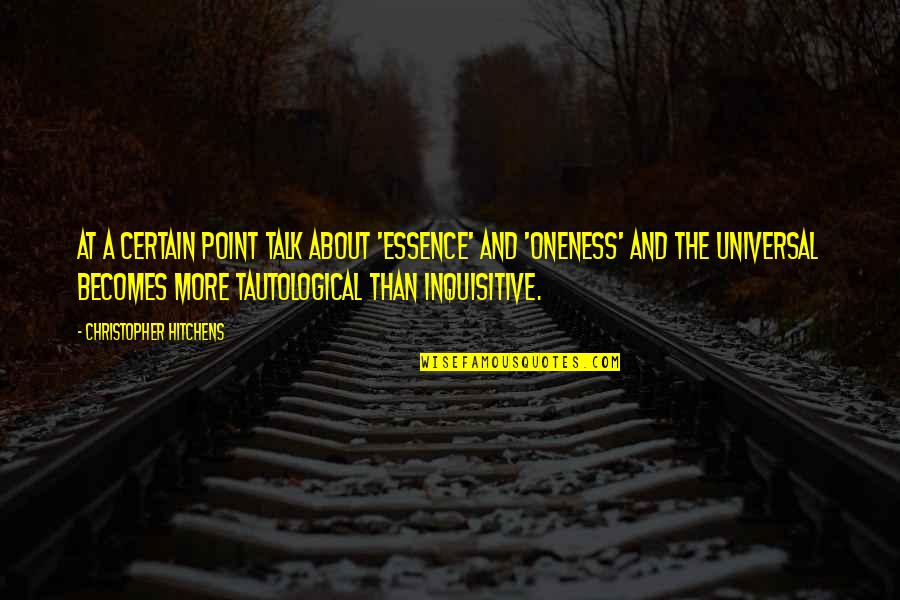 Suyin Beifong Quotes By Christopher Hitchens: At a certain point talk about 'essence' and