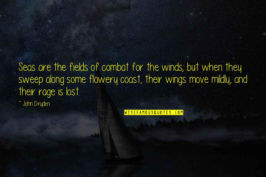 Sweep Quotes By John Dryden: Seas are the fields of combat for the
