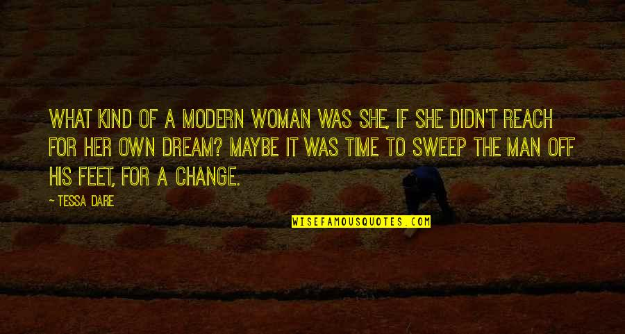 Sweep Quotes By Tessa Dare: What kind of a modern woman was she,