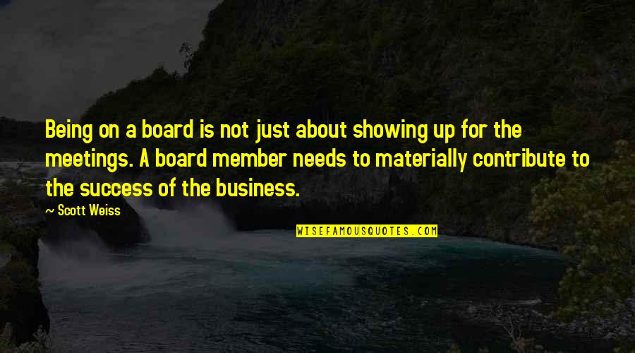 Sweet Love Good Morning Quotes By Scott Weiss: Being on a board is not just about