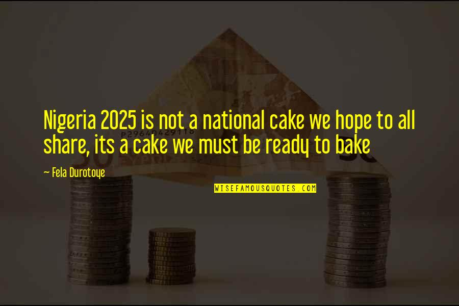 Swimsuit Shopping Quotes By Fela Durotoye: Nigeria 2025 is not a national cake we