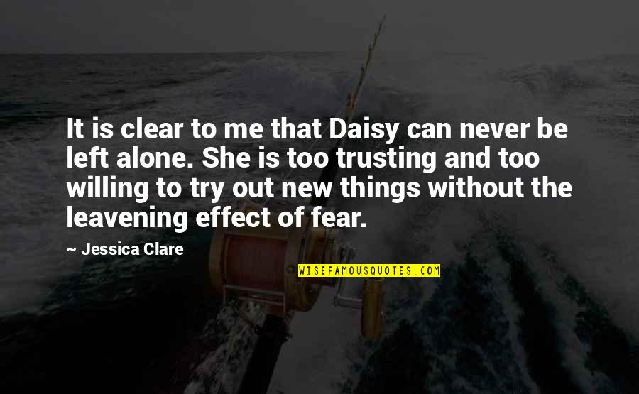 Symphoniae Quotes By Jessica Clare: It is clear to me that Daisy can