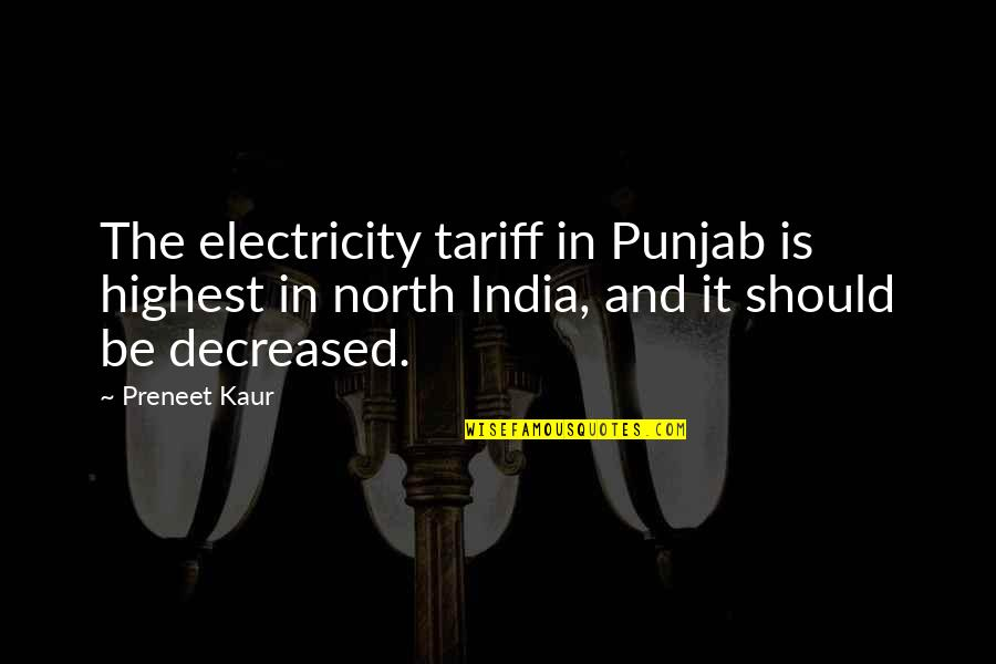 Symphoniae Quotes By Preneet Kaur: The electricity tariff in Punjab is highest in
