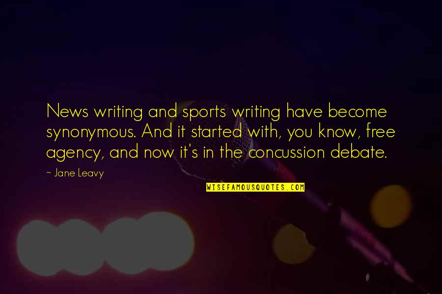 Synonymous Quotes By Jane Leavy: News writing and sports writing have become synonymous.