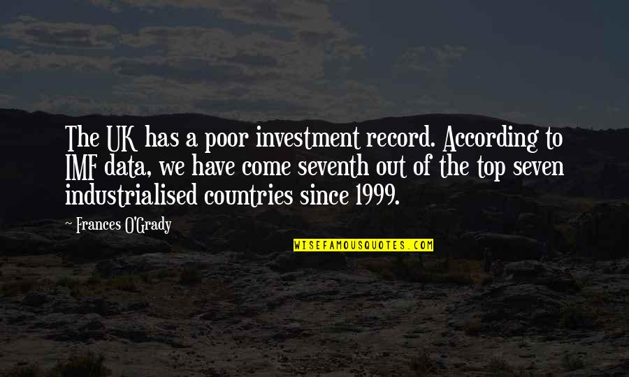 T-bone Grady Quotes By Frances O'Grady: The UK has a poor investment record. According