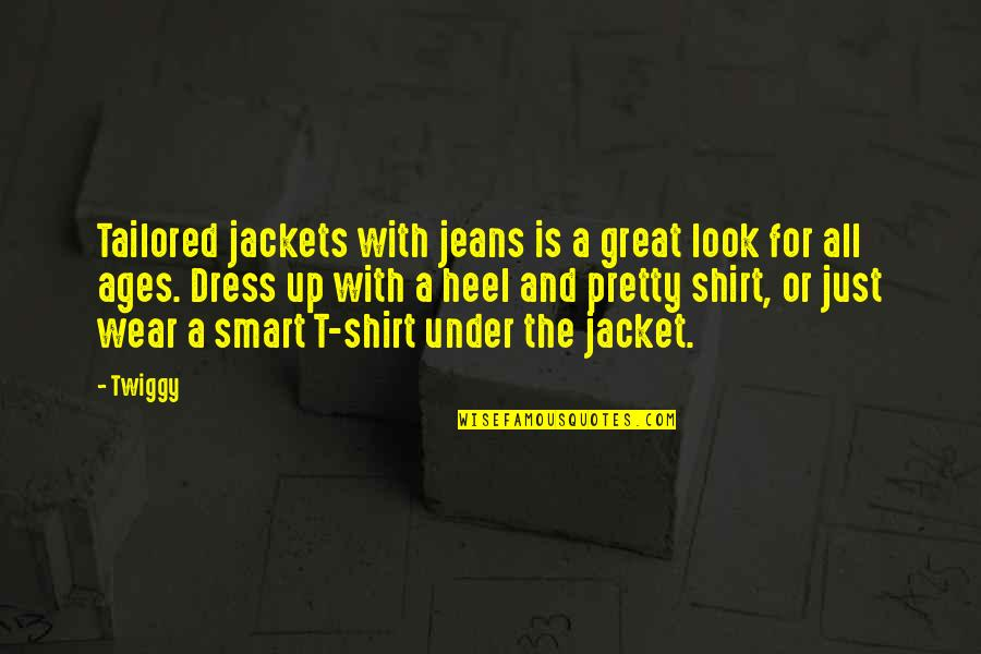 T Shirt Quotes By Twiggy: Tailored jackets with jeans is a great look