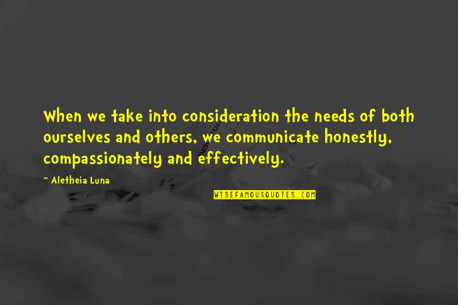 Tagalog Social Climbers Quotes By Aletheia Luna: When we take into consideration the needs of