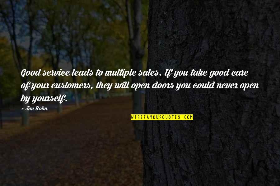 Take Care Of Yourself Quotes By Jim Rohn: Good service leads to multiple sales. If you