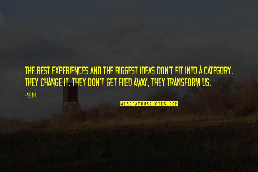 Taleggio Quotes By Seth: The best experiences and the biggest ideas don't