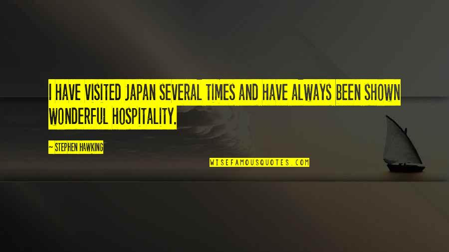 Talented Person Quotes By Stephen Hawking: I have visited Japan several times and have