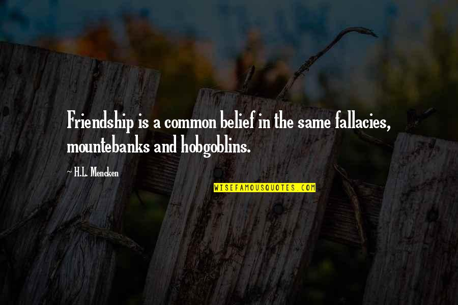 Tamil Actors Pictures With Quotes By H.L. Mencken: Friendship is a common belief in the same