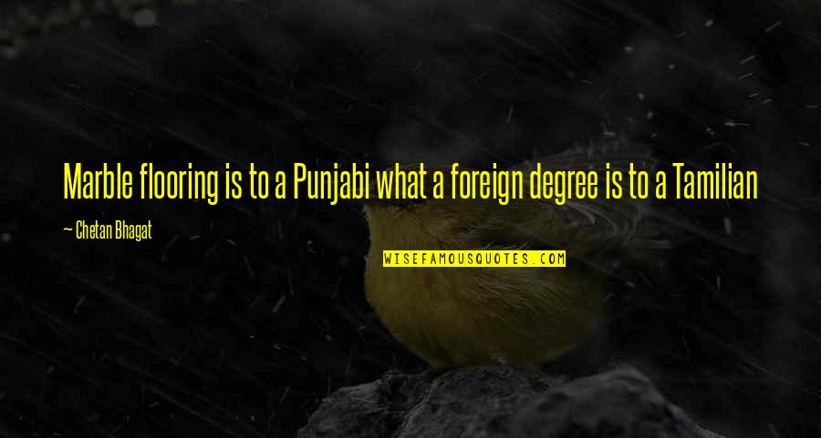 Tamilian Quotes By Chetan Bhagat: Marble flooring is to a Punjabi what a