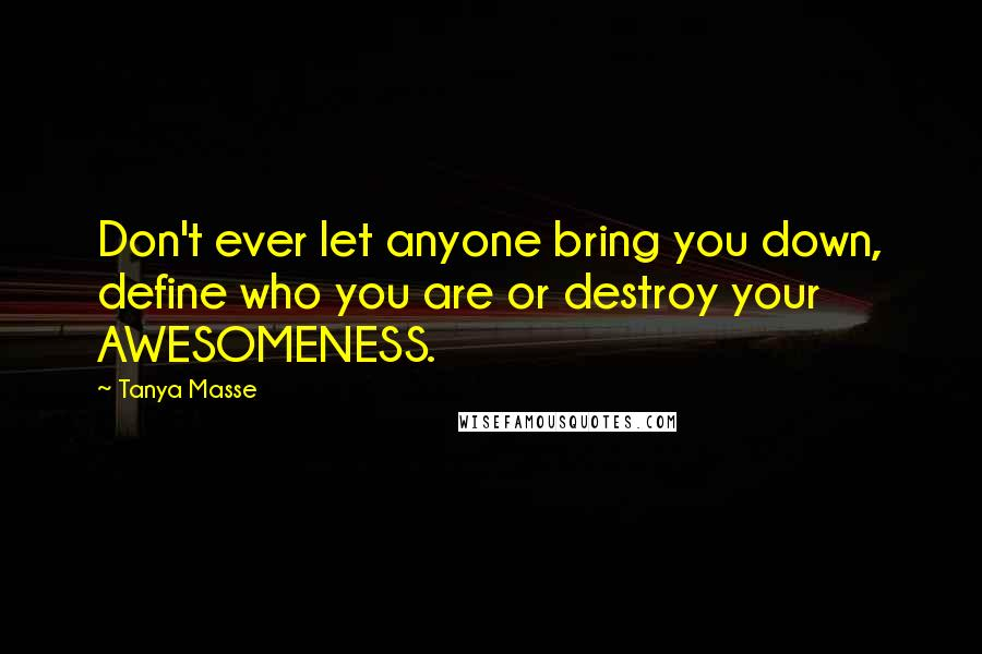 Tanya Masse Quotes Wise Famous Quotes Sayings And Quotations By