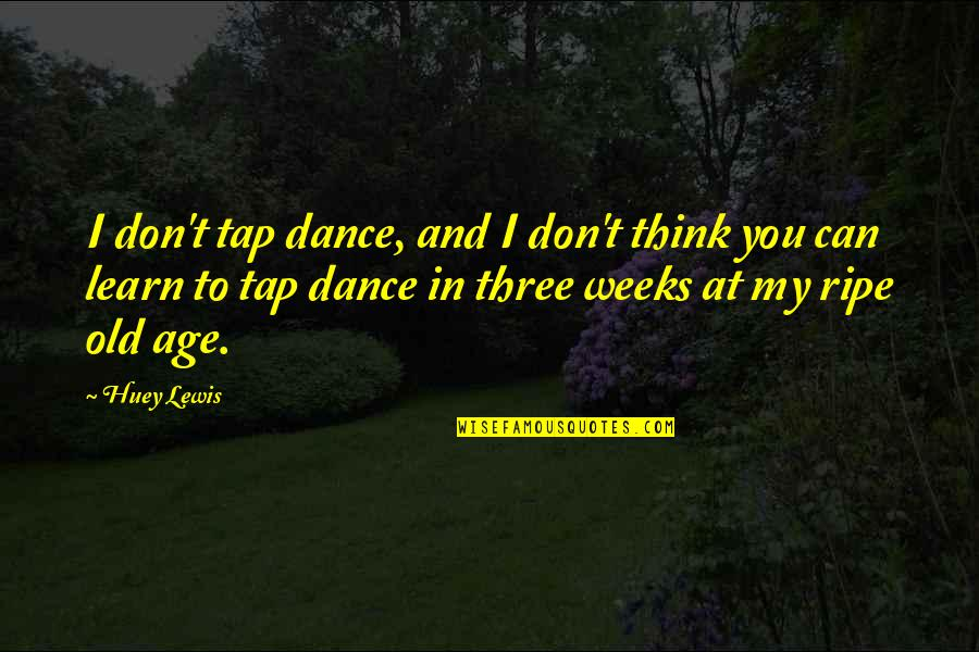 Tap Dance Quotes: top 30 famous quotes about Tap Dance
