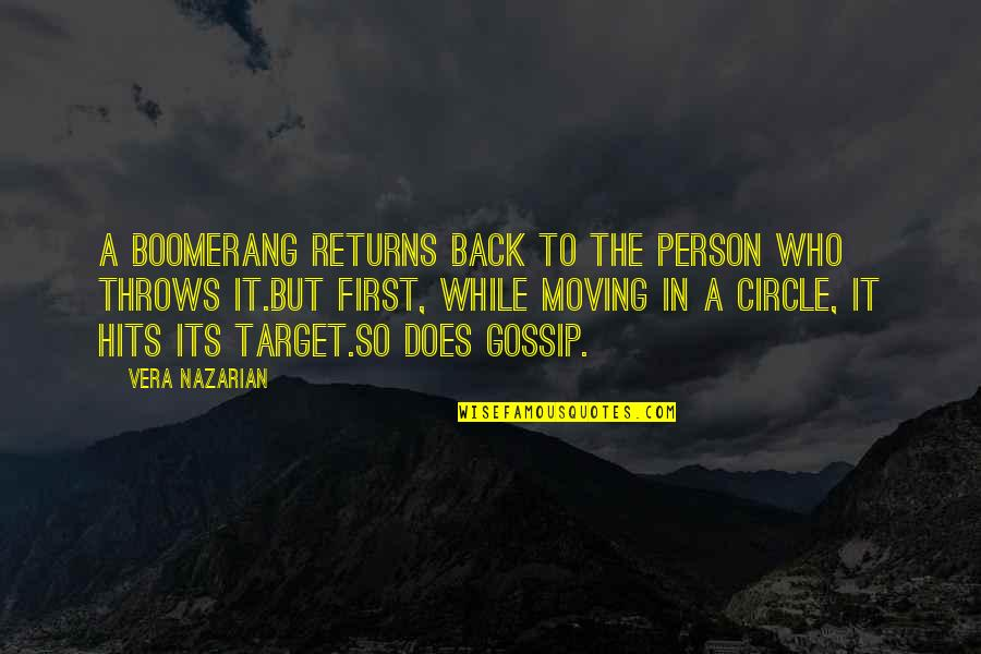 Target On Your Back Quotes By Vera Nazarian: A boomerang returns back to the person who