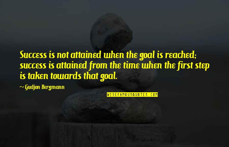 Targets Funny Quotes By Gudjon Bergmann: Success is not attained when the goal is