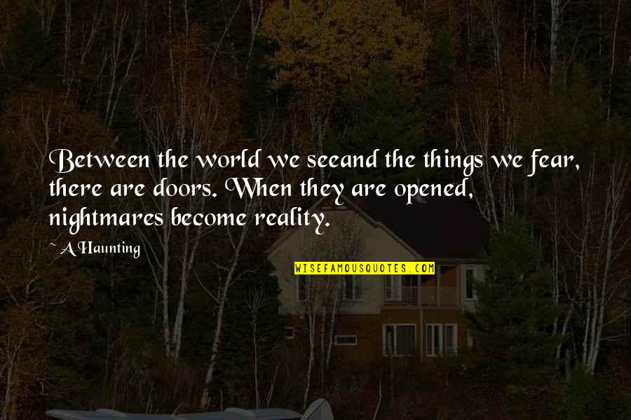 Tarski Quotes By A Haunting: Between the world we seeand the things we