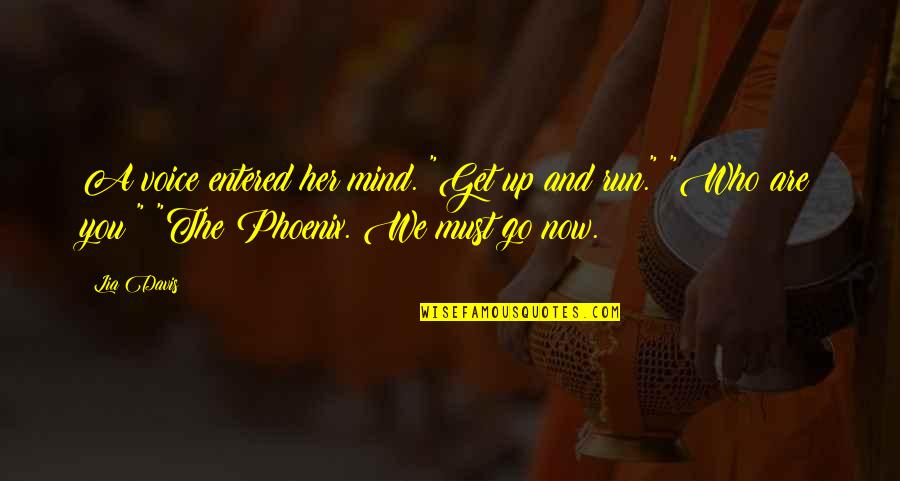 """Tattooine Quotes By Lia Davis: A voice entered her mind. """"Get up and"""