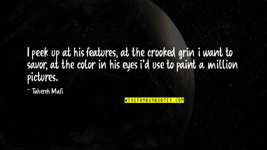 Taung Quotes By Tahereh Mafi: I peek up at his features, at the