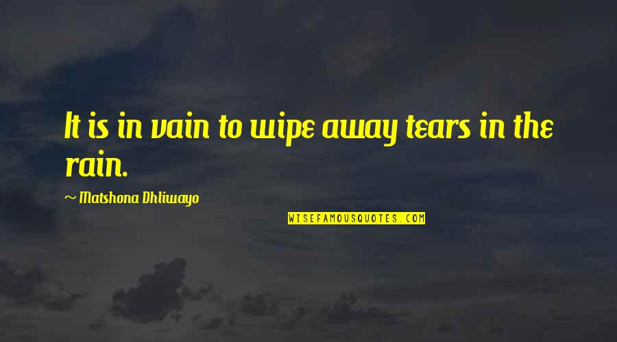 Tears And Rain Quotes Top 54 Famous Quotes About Tears And Rain