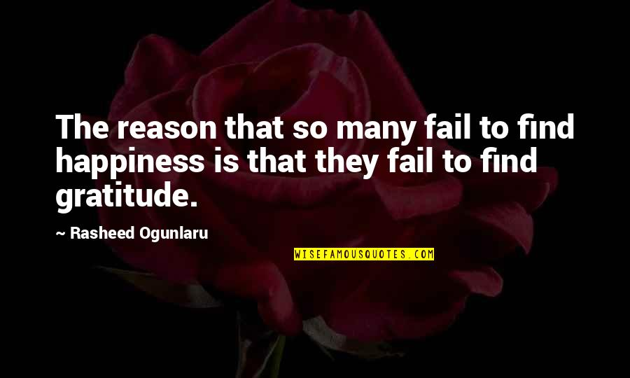 Tekstyle Quotes By Rasheed Ogunlaru: The reason that so many fail to find