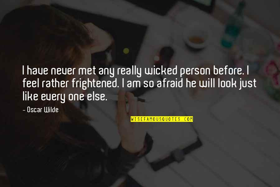 Telemedicine Quotes By Oscar Wilde: I have never met any really wicked person