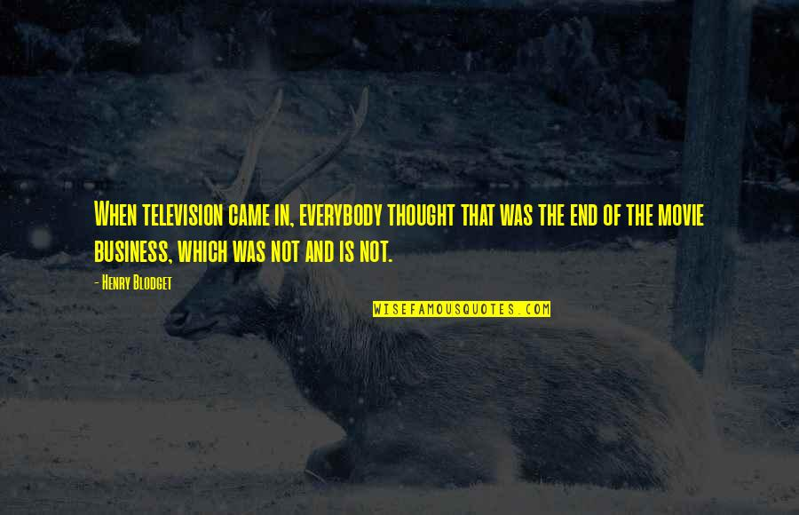 Television Quotes By Henry Blodget: When television came in, everybody thought that was