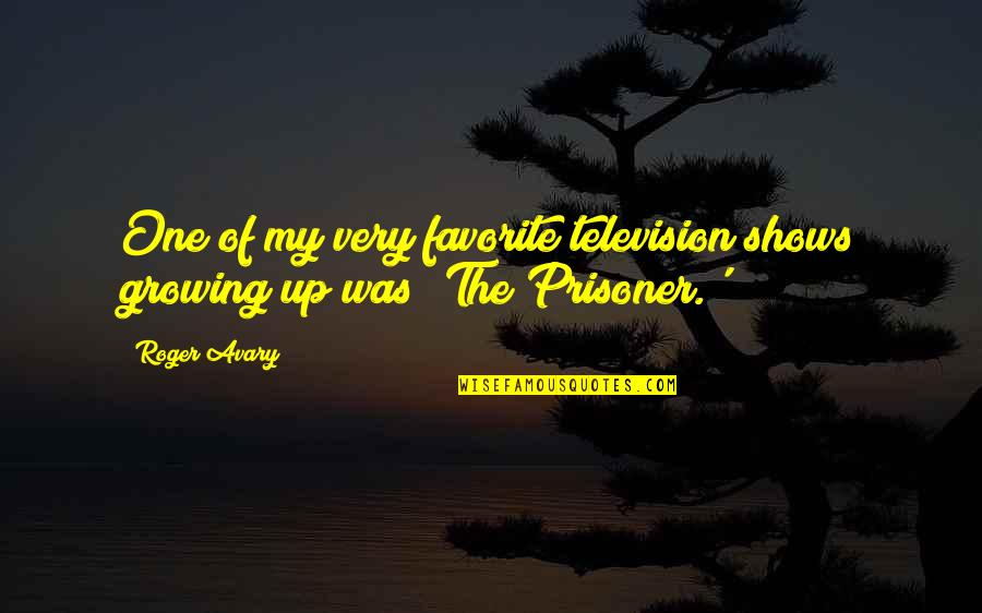 Television Shows Quotes By Roger Avary: One of my very favorite television shows growing