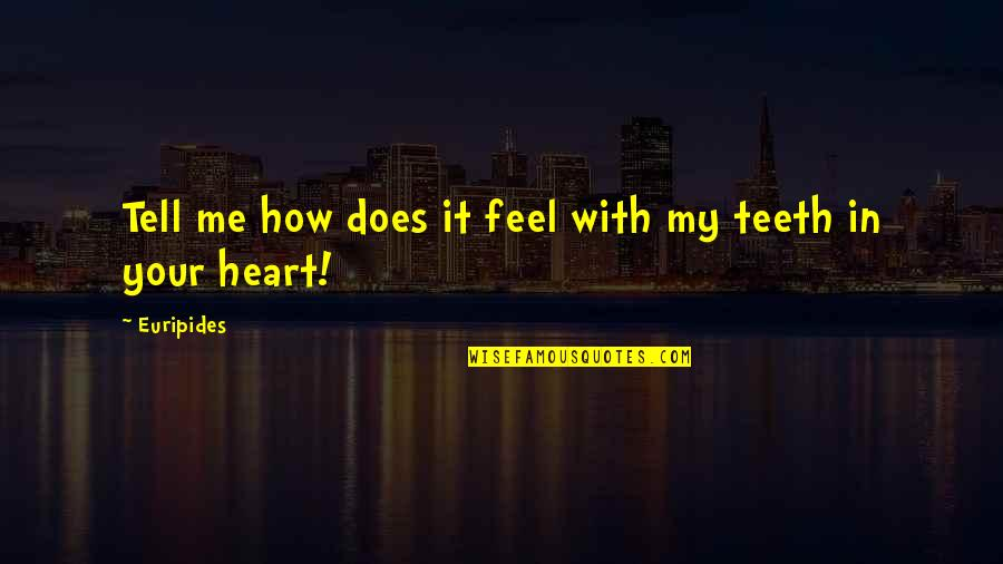 Tell Me How You Really Feel Quotes Top 11 Famous Quotes About Tell