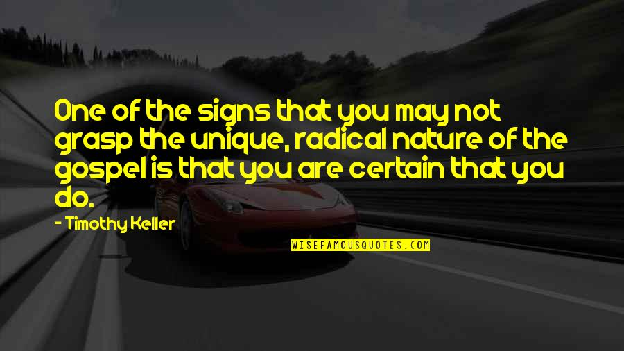 Telugu New Love Failure Quotes By Timothy Keller: One of the signs that you may not