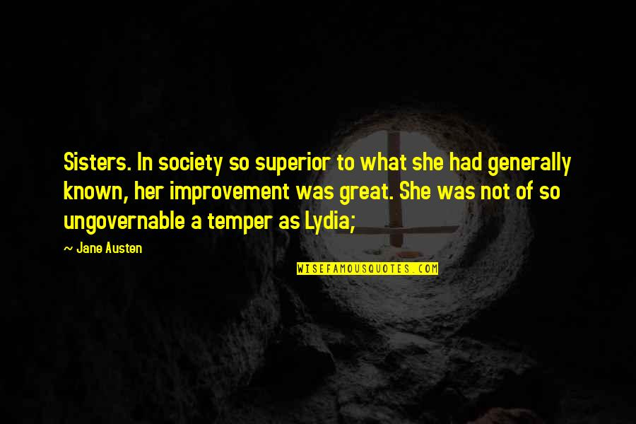 Temper'll Quotes By Jane Austen: Sisters. In society so superior to what she