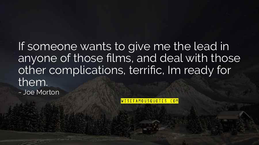Terrific Quotes By Joe Morton: If someone wants to give me the lead