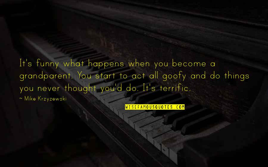 Terrific Quotes By Mike Krzyzewski: It's funny what happens when you become a
