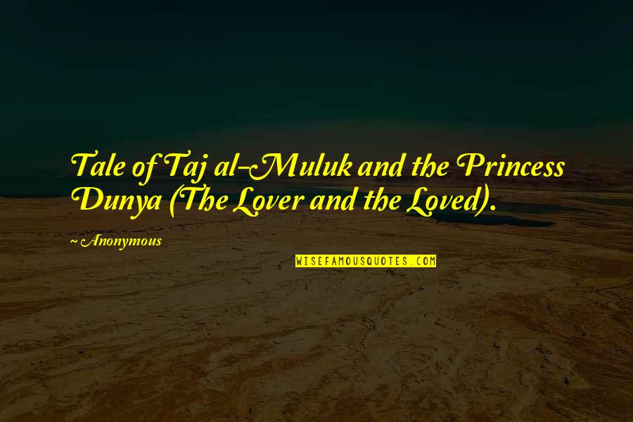 Thank You For Being My Role Model Quotes By Anonymous: Tale of Taj al-Muluk and the Princess Dunya