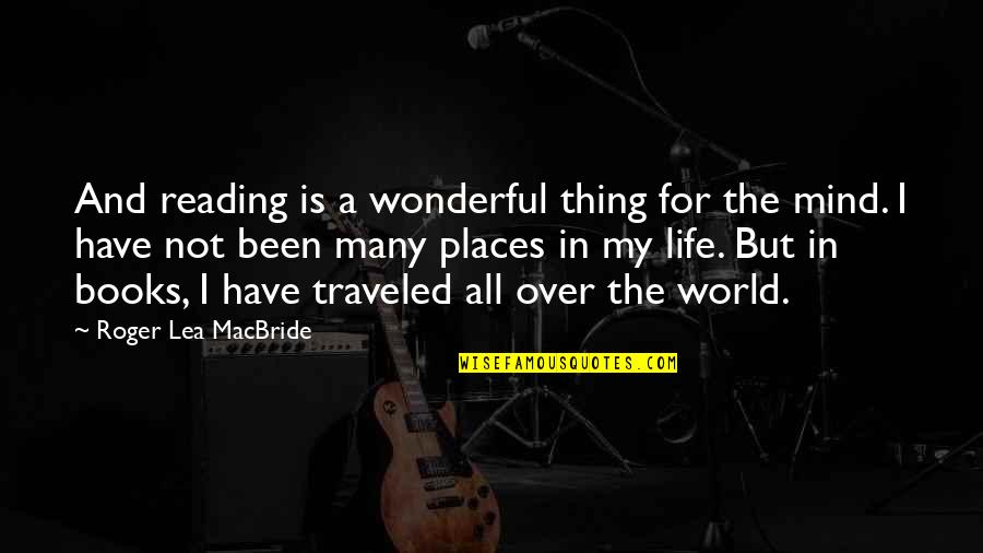 Thank You For Being My Role Model Quotes By Roger Lea MacBride: And reading is a wonderful thing for the