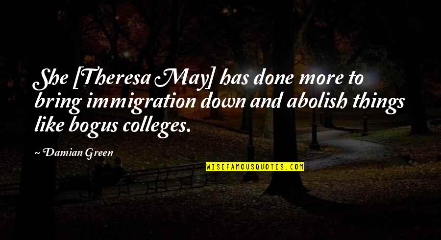 Thanks For Guiding Quotes By Damian Green: She [Theresa May] has done more to bring