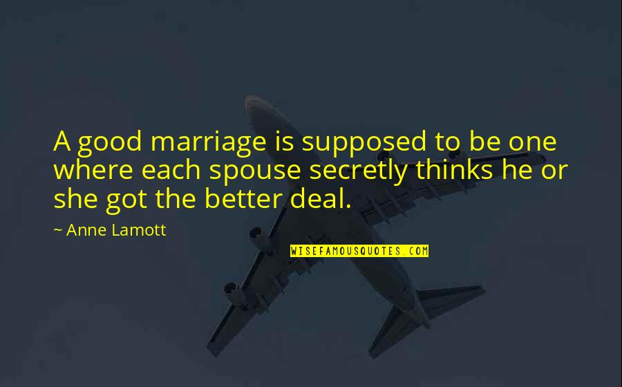 Thanks Vets Quotes By Anne Lamott: A good marriage is supposed to be one